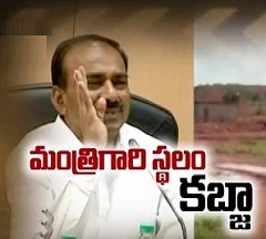Minister Etela Rajender's Land Illegally Occupied in Warangal