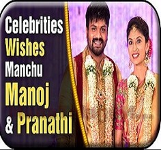 Celebrities Tweets&Wishes  on Manchu Manoj & Pranathi Engagement