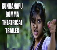 Kundanapu Bomma Theatrical Trailer