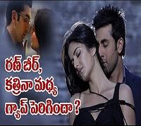 Ranbir Kapoor and Katrina Kaif love life not going well ?