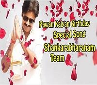Pawan Kalyan Birthday Special Video Song || Shankarabharanam Movie Team
