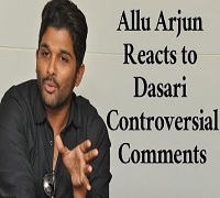 Allu Arjun Reacts to Dasari's Controversial Comments !
