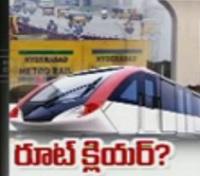 Special Focus | Hyderabad Metro Rail to stick to original Alignment