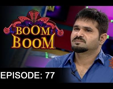 Boom Boom Show with Chalaki Chanti – E 77 – 2nd Oct