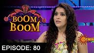 Boom Boom Show with Rashmi Gautam – E 80 – 23rd Oct