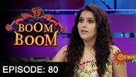 Boom Boom Show with Rashmi Gautam – E 80 – 23rd Oct