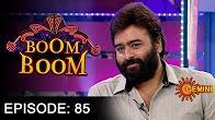 Boom Boom Show with Nara Rohit- E 85-  27th Nov