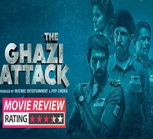Ghazi Movie Review – 3.5/5
