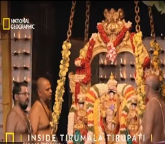 Watch Today: 'Inside Tirumala' On National Geographic Channel