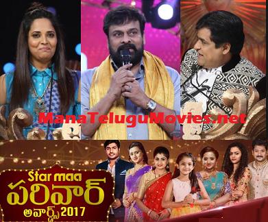 Star MAA Pariwar Awards 2017 – 11th June – Chiranjeevi as Chief Guest
