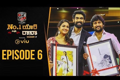 No.1 Yaari with Rana – Season 2 – 18th Nov with Naani and Keerthi Suresh