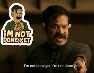 I'm Not Done Yet – A Satire On Mahesh?