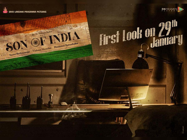 Mohan Babu's 'Son Of India' First Look On January 29
