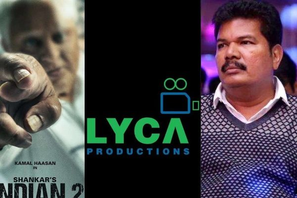 Indian 2: Lyca Productions file a case against Shankar